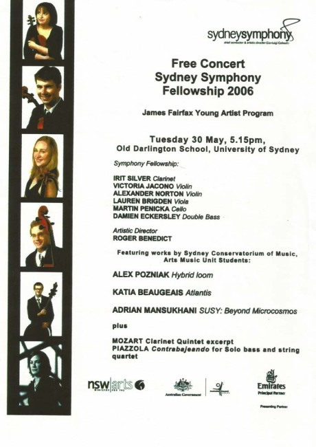 'Atlantis' for clarinet & string quintet premiered by the 2006 Sydney Symphony Fellowship players.